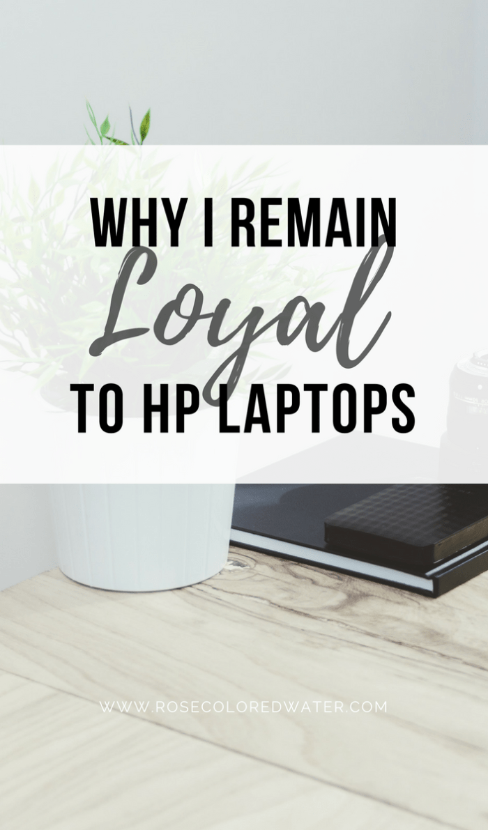 Why I remain loyal to HP | Rose Colored Water #workflow #career #computers