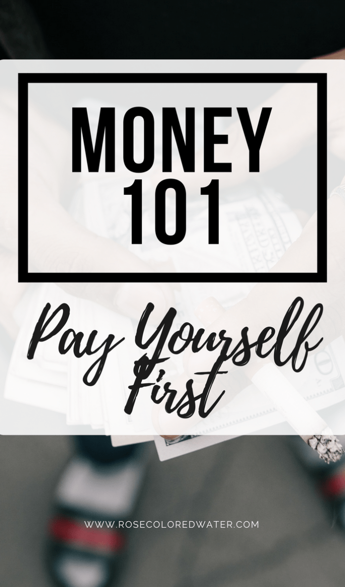 Money Tip Pay Yourself First | Rose Colored Water