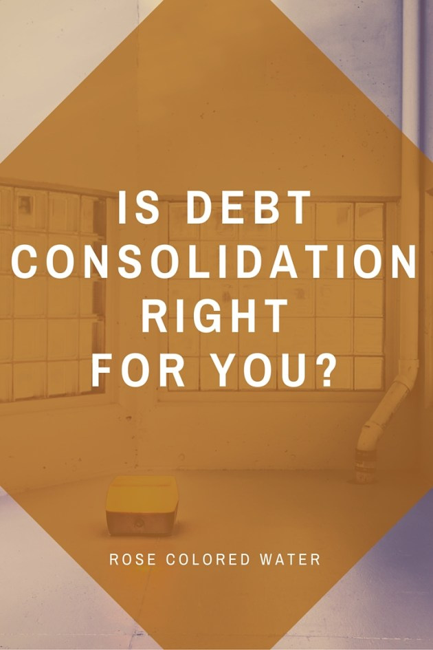 Is Debt Consolidation Right for Me?