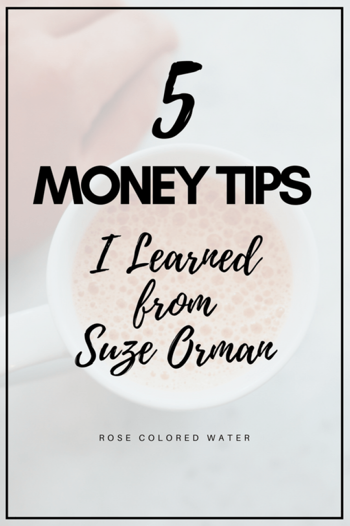 5 #money tips I learned from Suze Orman | Rose Colored Water #finance #debt