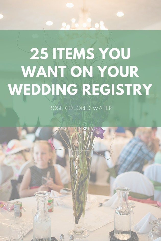 25 Items You Want on Your Registry