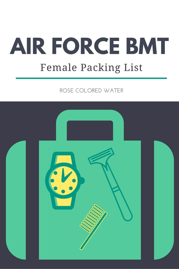 AIR FORCE BMT PACKING LIST FEMALES