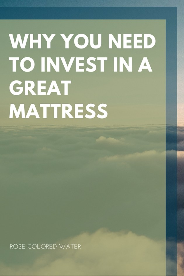 Why You Need to Invest in a Great Mattress