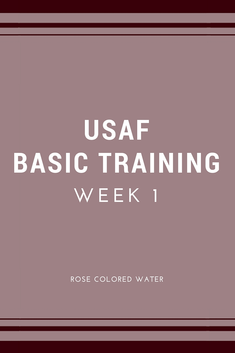 Air Force Basic Training: Week 1