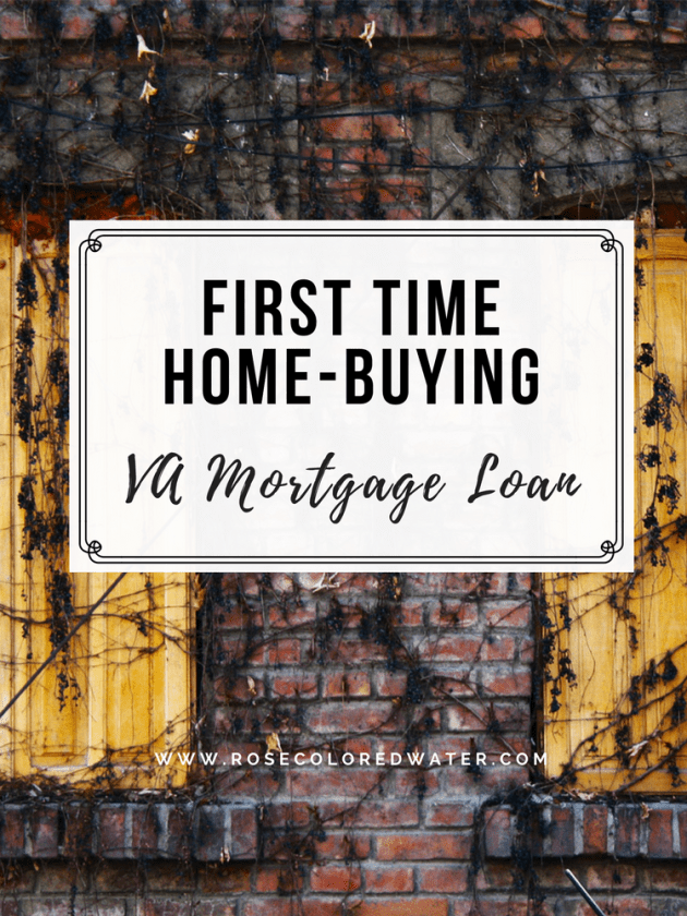 Tips for #firsttimehomebuying with a #VALoan | Rose Colored Water #mortgage #personalfinance