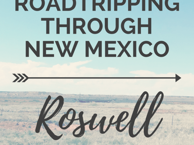 Roswell | Roadtripping through New Mexico