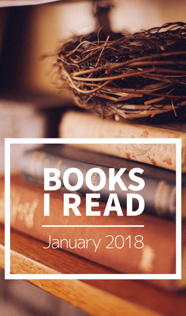 Books Read - January 2018 | Rose Colored Water