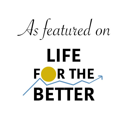 Featured on Life for the Better | Rose Colored Water