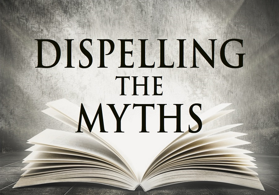 Dispelling the Myths