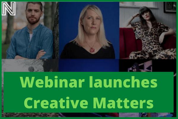 Webinar launches Creative Matters