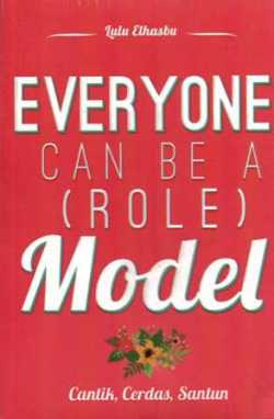 Cover Buku Everyone Can Be a Role Model_ lulu Elshabu