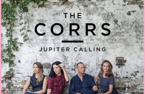the corrs 2017, lagu terbaru the corrs, album terbaru the corrs, the corrs jupiter calling, kabar the corrs sekarang, poto the corrs terbaru