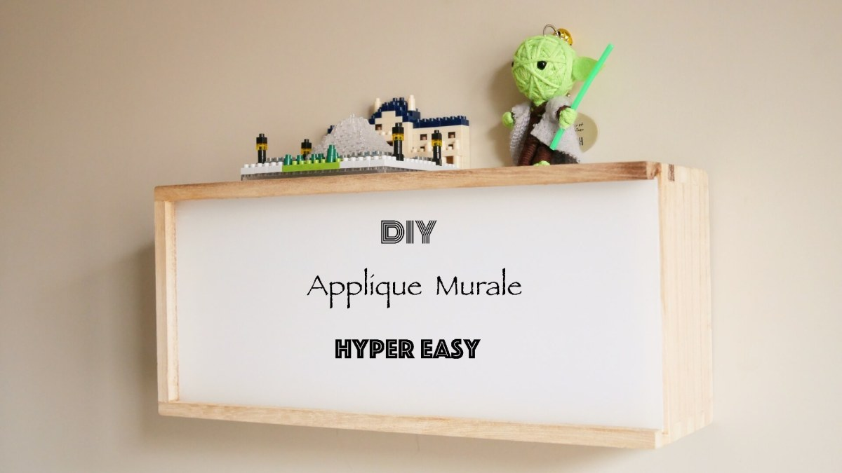 DIY Applique Murale en Bois Hyper Easy