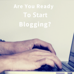 Ready to start blogging