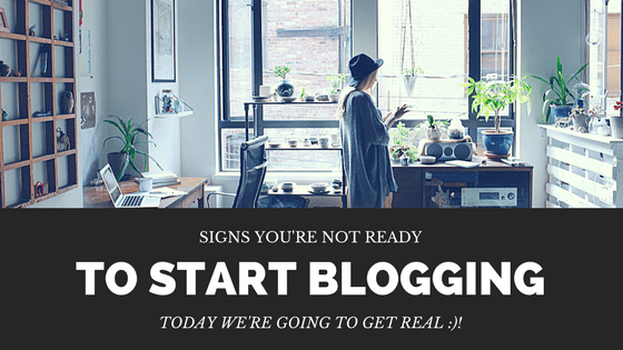 Why you might not be ready to blog