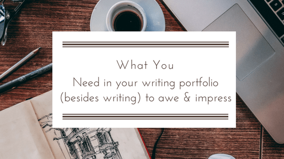 Writing portfolio essentials for attracting new clients