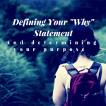The Why Statement defining