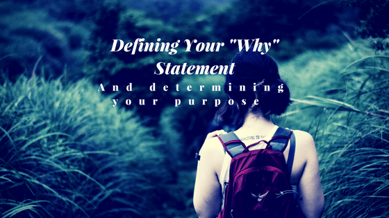 The why statement: why it's important & how to construct your own