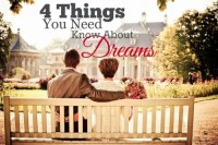 4 Thing You Need to Know About Dreams