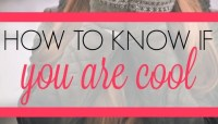How to Know if You're Cool