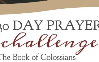 30 Day Prayer Challenge for Colossians