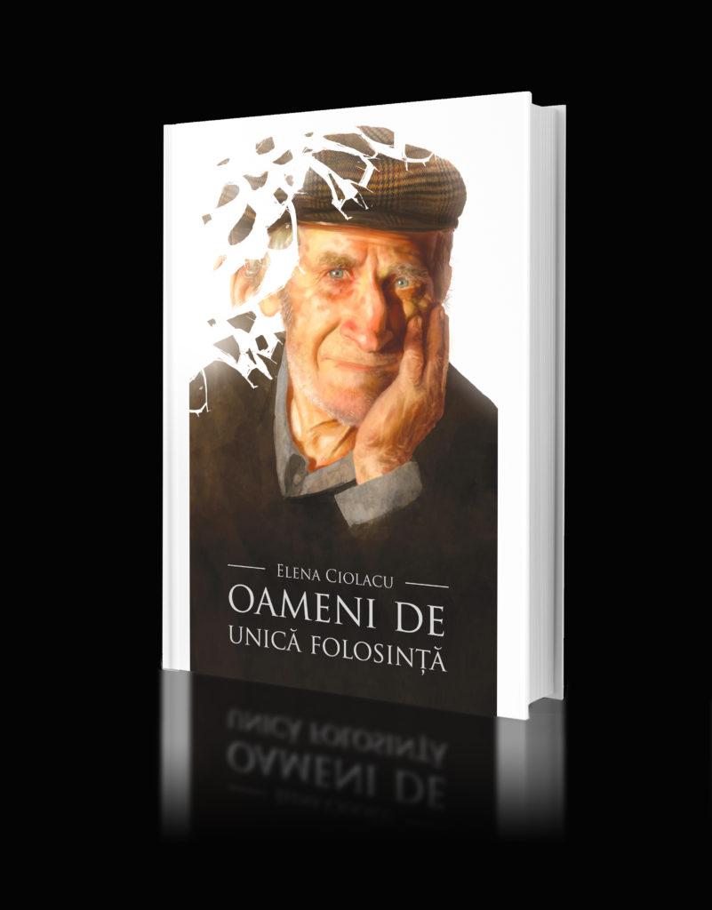 """În loc de prefaţă la cartea """"Oameni de unică folosinţă"""", de Elena Ciolacu"""
