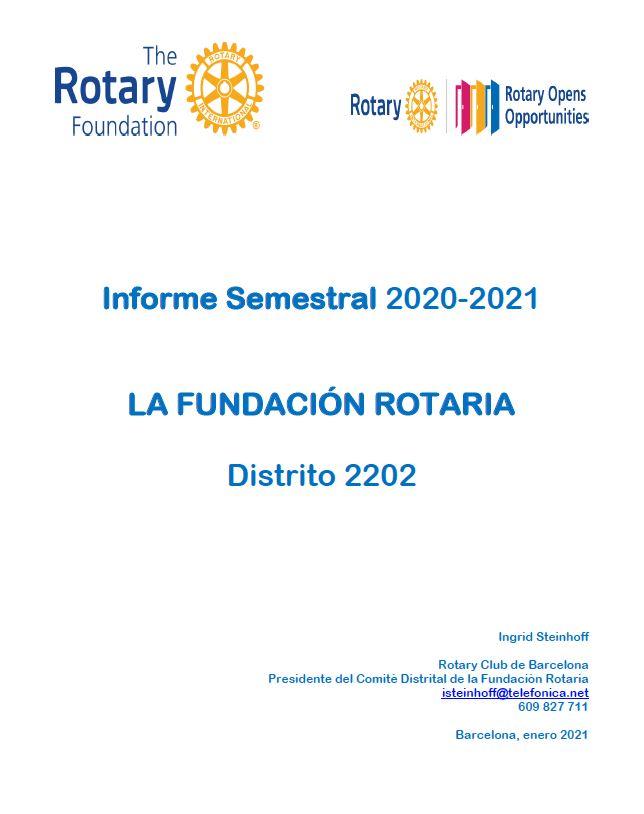 """Informe Semestral 2020-2021"""" Comité Distrital La Fundación Rotaria D.2202"""