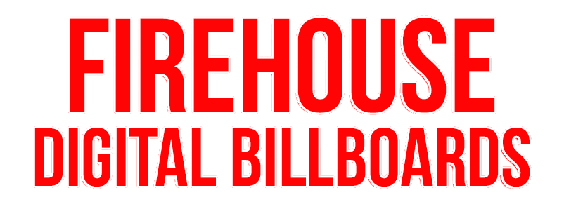 Firehouse Digital Billboards