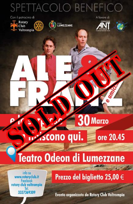 """Ale&Franz e amici"" SOLD OUT"