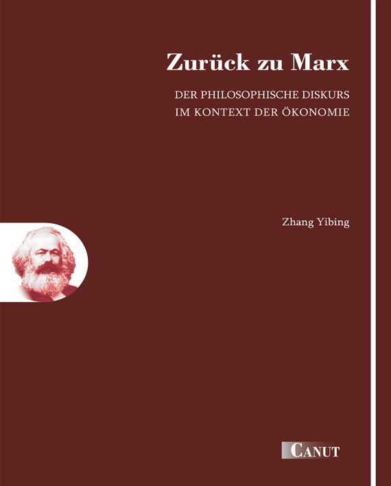 Zhang Yibing: Zurück zu Marx