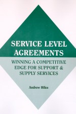 Service Level Agreements: Winning A Competitive Edge for Support & Supply Services