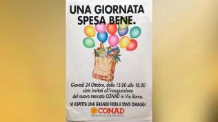 Campagna di lancio nuovo supermercato CONAD - Pre apertura : Affisione stendardi, manifesti, volantini