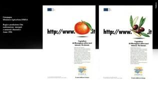 Campagna ISMEA - Ministero politiche Agricole Forestali e Ambientali