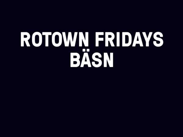 Rotown Fridays - 3 augustus- Special Steve DJ-team
