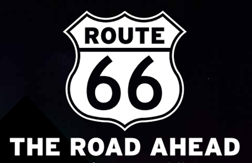 Route 66 The Road Ahead