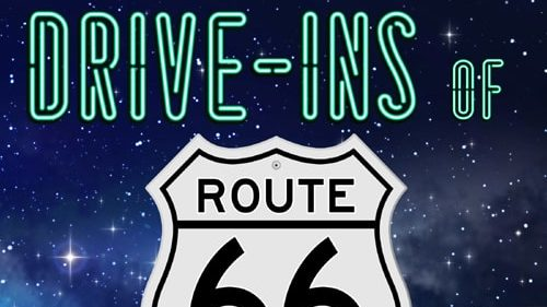 "Book review: ""Drive-Ins of Route 66: Yesterday and Today"""