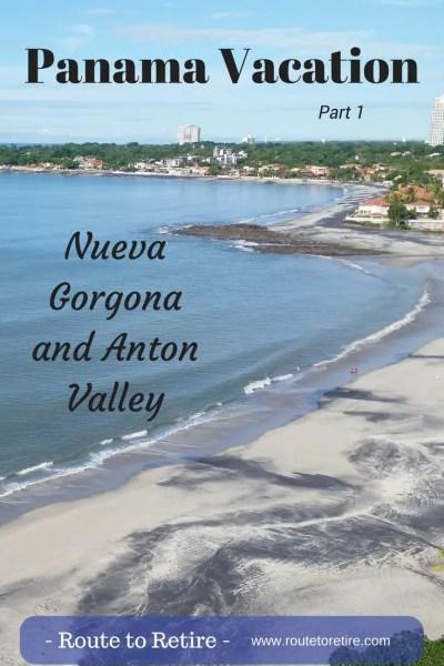 Panama Vacation - Part 1 - Nueva Gorgona and Anton Valley