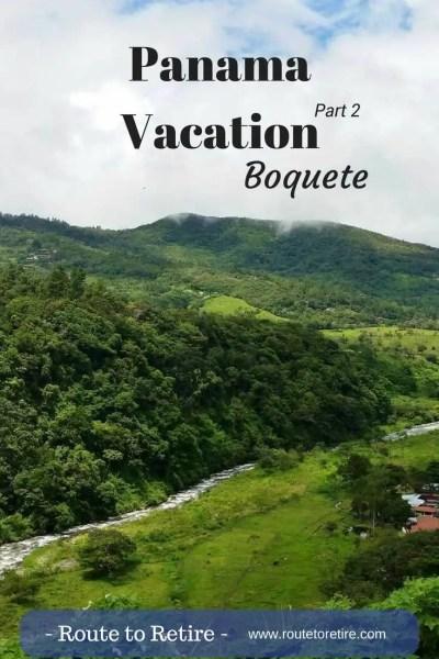 Panama Vacation - Part 2 - Boquete