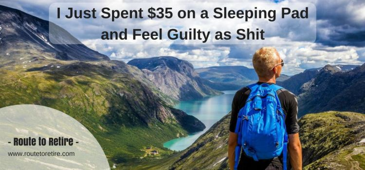 I Just Spent $35 on a Sleeping Pad and Feel Guilty as Shit