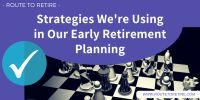 https://www.routetoretire.com/strategies-early-retirement-planning/