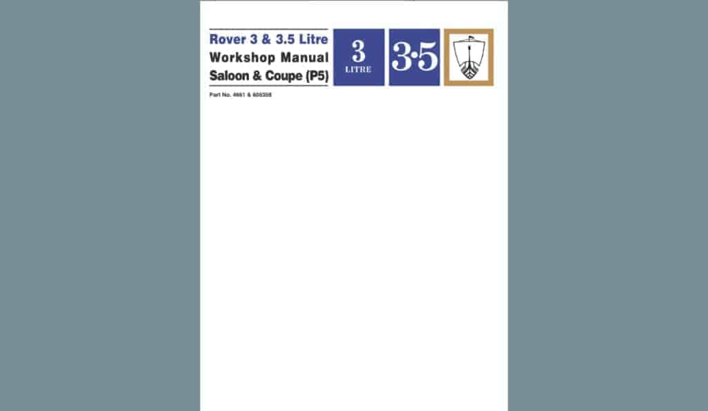 RoverP5.com Review: Rover 3 & 3.5 Litre Workshop Manual Saloon and Coupe