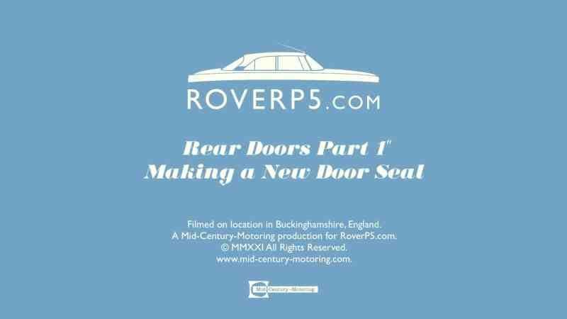 RoverP5.com Video: Rear Doors Part 1