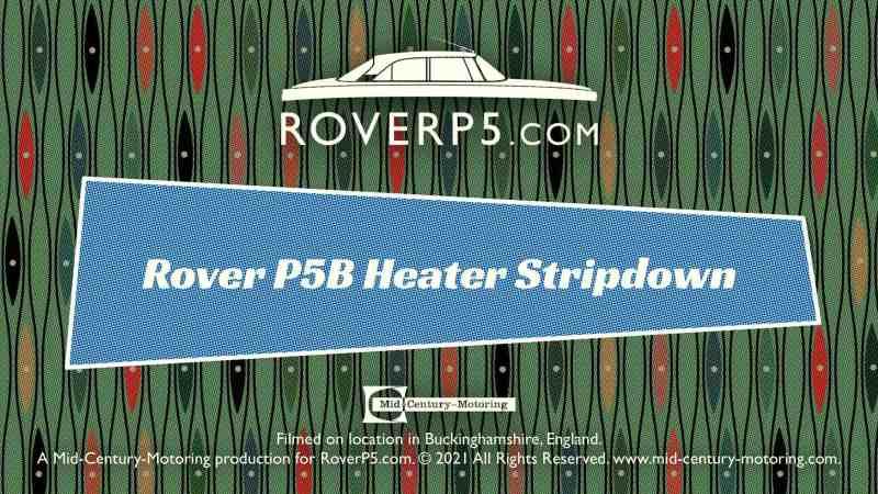 RoverP5.com Video: Heater Strip-Down
