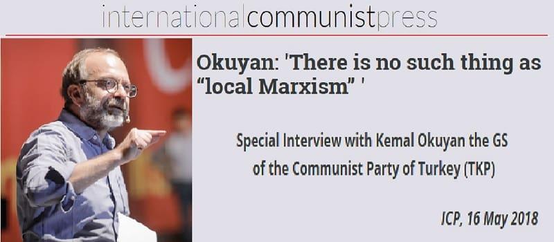 Συνέντευξη του ΓΓ του ΚΚ Τουρκίας, Κεμάλ Οκουγιάν