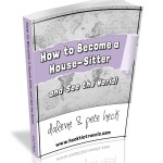 How to Become an House Sitter and see the World