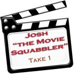 Movie Squabbler by Josh Levine