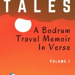 Turkey Tales A Bodrum Travel Memoir in Verse