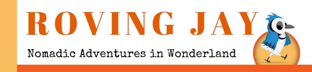 ROVING JAY Nomadic Adventures in Wonderland Header