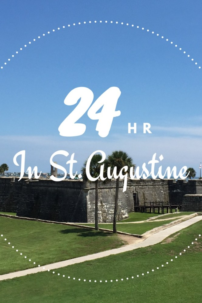 24 hrs in St Augustine