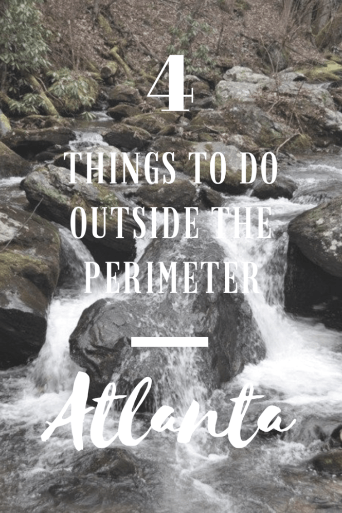 4 things to do outside the perimeter of Atlanta